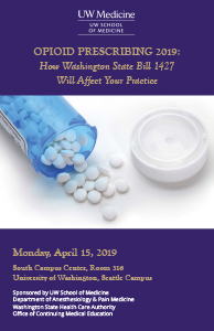 MJ1914 - MJ1914 Opioid Prescribing 2019: How Washington State Bill 1427 Will Affect Your Practice Banner
